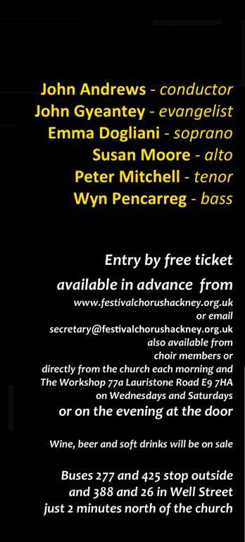 Conductor: John Andrews. Soloists: Emma Dogliani, soprano; Susan Moore, alto; Peter Mitchell, tenor; Wyn Pencarreg, bass-baritone; Evangelist: John Gyeantey, tenor